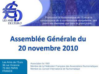 Assemblée Générale du 20 novembre 2010