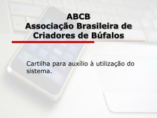 ABCB Associação Brasileira de Criadores de Búfalos