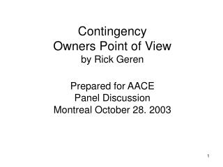 Owner�s Perception of Contingency