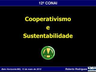 Cooperativismo  e Sustentabilidade