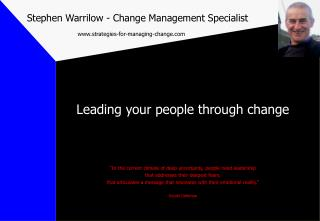 Stephen Warrilow - Change Management Specialist strategies-for-managing-change