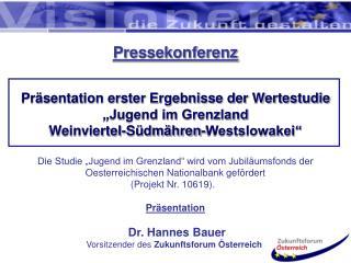 """Pressekonferenz Präsentation erster Ergebnisse der Wertestudie """"Jugend im Grenzland"""