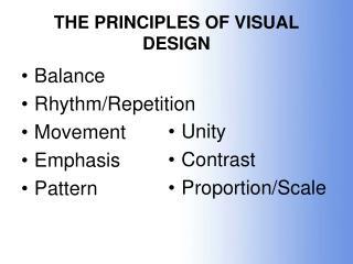 THE PRINCIPLES OF VISUAL DESIGN