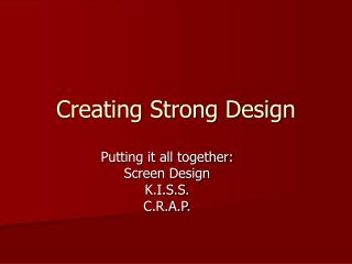 Creating Strong Design