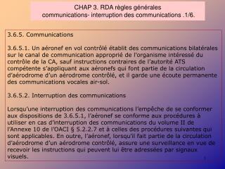 CHAP 3. RDA règles générales  communications- interruption des communications .1/6.