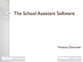 The School Assistant Software