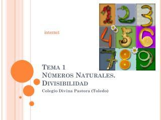 Tema 1 Números Naturales. Divisibilidad