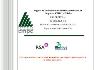 Seguro de vehículos funcionarios y familiares de Empresas CMPC y Filiales RSA GROUP S.A.