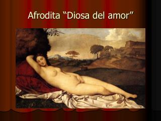 """Afrodita """"Diosa del amor"""""""