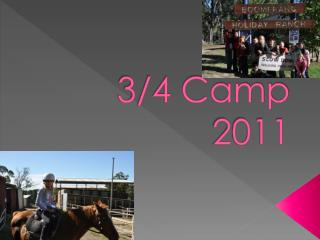 3/4 Camp 2011