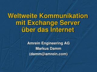 Weltweite Kommunikation mit Exchange Server  ber das Internet