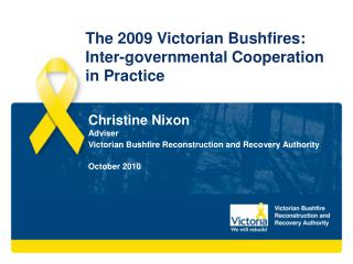 The 2009 Victorian Bushfires: Inter-governmental Cooperation in Practice