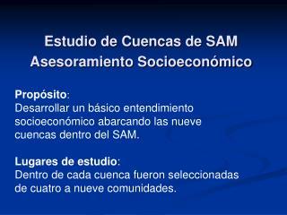 Estudio de Cuencas de SAM  Asesoramiento Socioeconómico