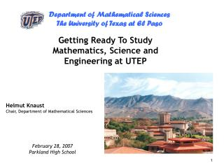 Getting Ready To Study Mathematics, Science and Engineering at UTEP