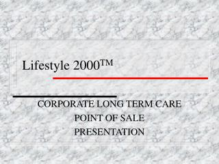 Lifestyle 2000 TM