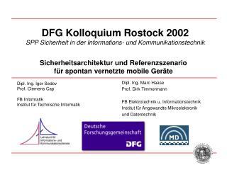 DFG Kolloquium Rostock 2002 SPP Sicherheit in der Informations- und Kommunikationstechnik
