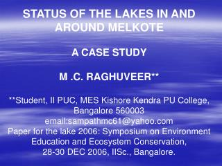 STATUS OF THE LAKES IN AND AROUND MELKOTE  A CASE STUDY M .C. RAGHUVEER**