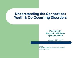Understanding the Connection:  Youth & Co-Occurring Disorders