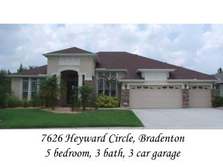 7626 Heyward Circle, Bradenton 5 bedroom, 3 bath, 3 car garage