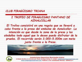 I TROFEO DE PIRAGUISMO PANTANO DE AZNALCOLLAR