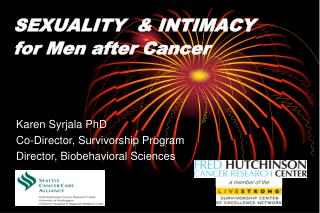 SEXUALITY  & INTIMACY  for Men after Cancer