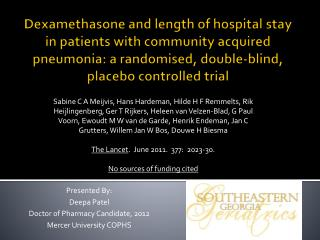Dexamethasone and length of hospital stay in patients with community acquired pneumonia: a randomised, double-blind, pla
