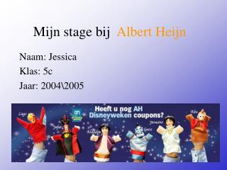 Mijn stage bij   Albert Heijn