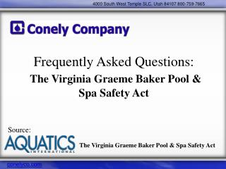 Frequently Asked Questions: The Virginia Graeme Baker Pool & Spa Safety Act