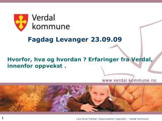 Fagdag Levanger 23.09.09