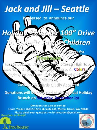 "Is  pleased  to  announce our Holiday ""Sneaker 100"" Drive To Benefit Foster Children"
