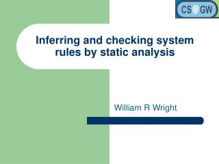 Inferring and checking system rules by static analysis