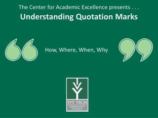 The Center for Academic Excellence presents . . .