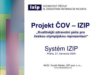 Projekt ČOV – IZIP