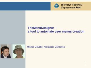 TheMenuDesigner –  a tool to automate user menus creation
