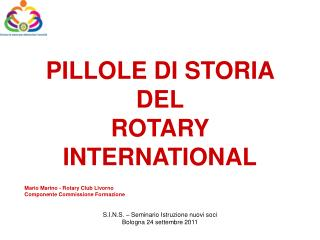 PILLOLE DI STORIA DEL  ROTARY INTERNATIONAL