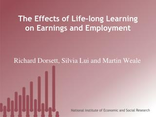 The Effects of Life-long Learning on Earnings and Employment