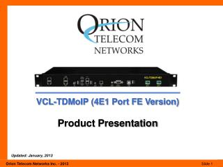VCL-TDMoIP (4E1 Port FE Version) Product Presentation