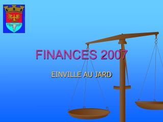 FINANCES 2007