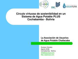 Círculo virtuoso de sostenibilidad en un Sistema de Agua Potable PLUS Cochabamba - Bolivia