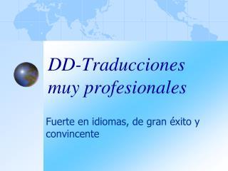 DD-Traducciones muy profesionales