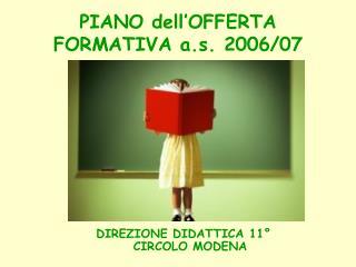 PIANO dell'OFFERTA FORMATIVA a.s. 2006/07