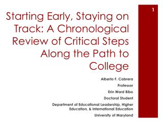 Starting Early, Staying on Track: A Chronological Review of Critical Steps Along the Path to College