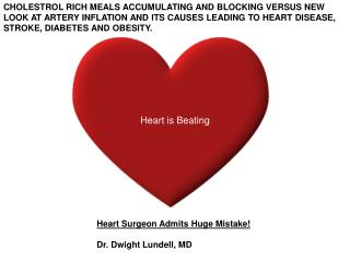 Heart Surgeon Admits Huge Mistake! Dr. Dwight Lundell, MD