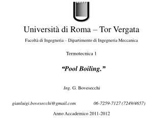 """ Pool Boiling . """