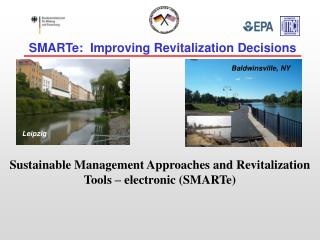 SMARTe:  Improving Revitalization Decisions
