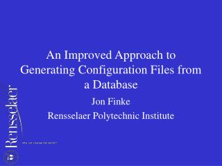 An Improved Approach to Generating Configuration Files from a Database