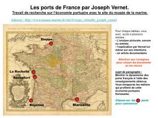 Les ports de France par Joseph Vernet.  Travail de recherche sur l  conomie portuaire avec le site du mus e de la marine