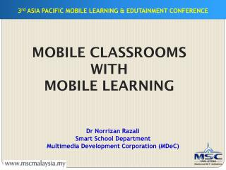 3 rd  ASIA PACIFIC MOBILE LEARNING & EDUTAINMENT CONFERENCE