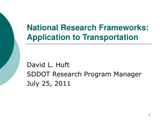 National Research Frameworks: Application to Transportation