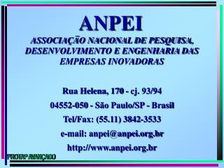 ASSOCIAÇÃO NACIONAL DE PESQUISA, DESENVOLVIMENTO E ENGENHARIA DAS EMPRESAS INOVADORAS